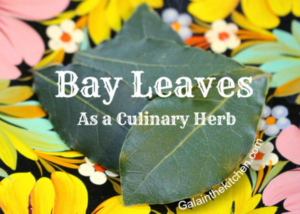 How To Use Bay Leaves In Cooking
