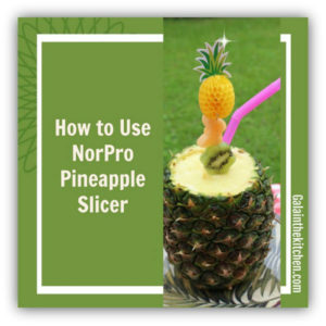 Photo How to Use NorPro Pineapple Corer and Slicer